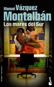 Manuel Vazquez Montalban - Los mares del Sur