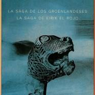 La saga de de los groenlandeses. La saga de Eirik el Rojo