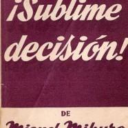¡Sublime decisión!