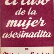 EL CASO DE LA MUJER ASESINADITA