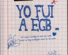 Yo fui a E. G. B.