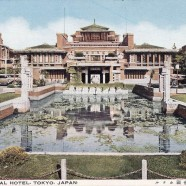 EL HOTEL IMPERIAL DE TOKIO, EL GLAMOUR DE LOS AÑOS 20