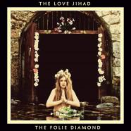 The Folie Diamond, música para las Cruzadas del siglo XXI