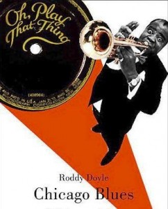 Chicago Blues Roddy Doyle