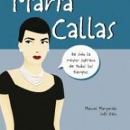 Me llamo… Maria Callas